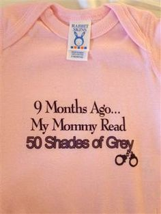 """50 Shades of onesies: Adult themes grace baby clothes,"" http://www.today.com/parents/50-shades-onesies-adult-themes-grace-baby-clothes-1C6971264?franchiseSlug=todayparentsmain"