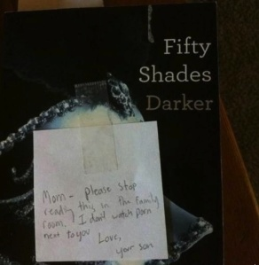 """""""Son Leaves Hilarious Note For Mother Reading '50 Shades Of Grey',"""" http://elitedaily.com/humor/son-leaves-hilarious-note-mother-reading-50-shades-grey/"""